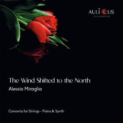 ALC 0050 - The Wind Shifted To The North: Concerto For Strings, Piano & Synth