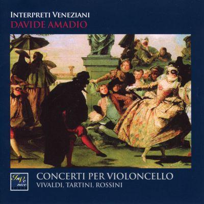 IVS 1012 - Vivaldi, Tartini, Rossini: Concerti Per Violoncello